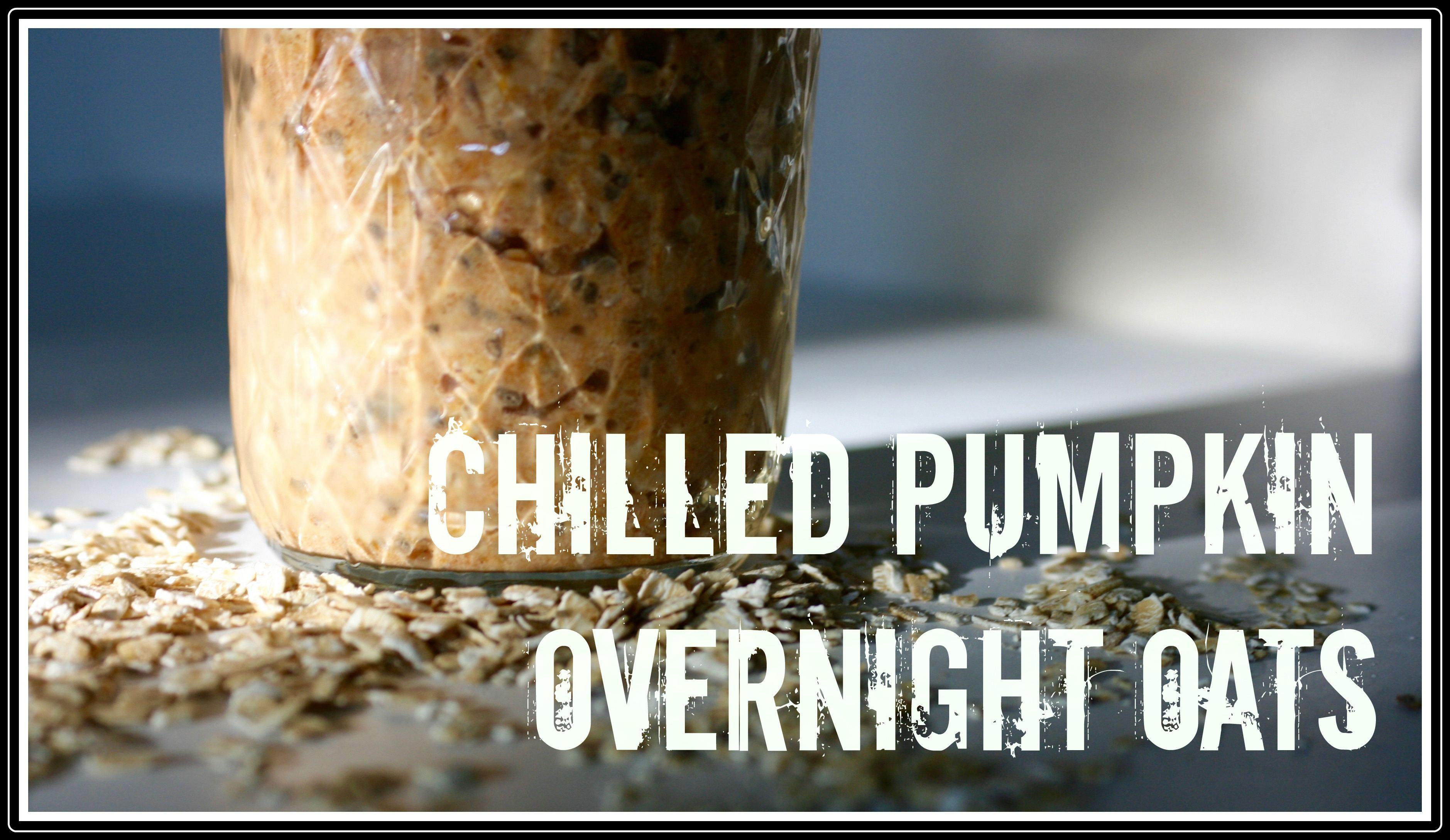 Chilled Pumpkin Oatmeal featured