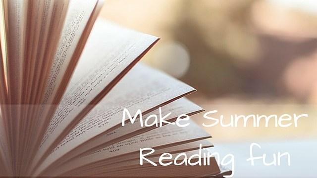 Make Summer Reading Fun
