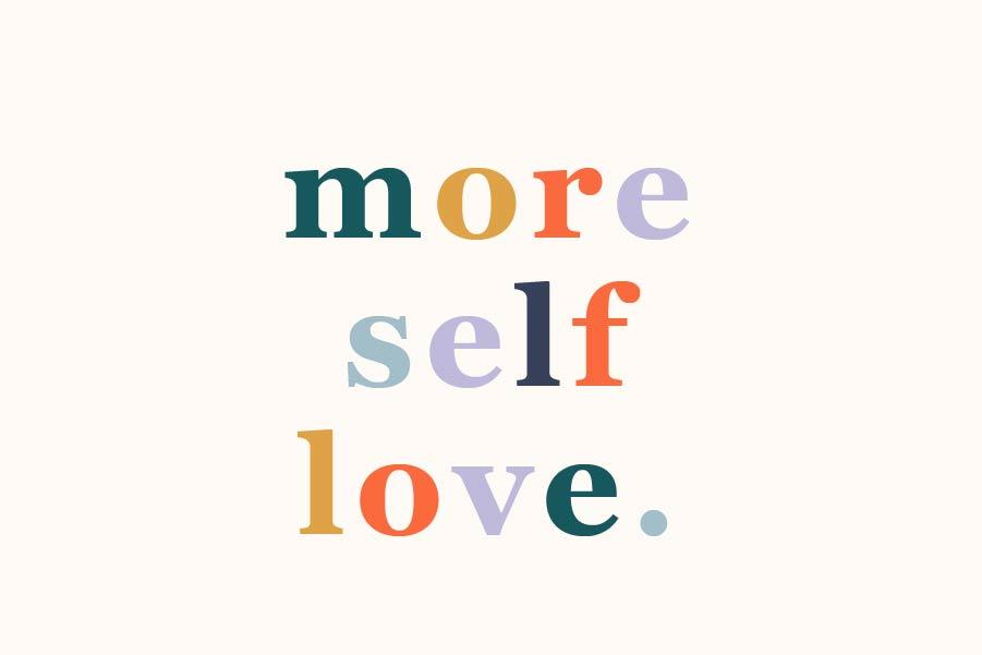 more self-love self-care